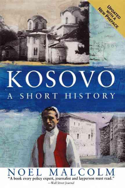 Kosovo By Malcolm, Noel