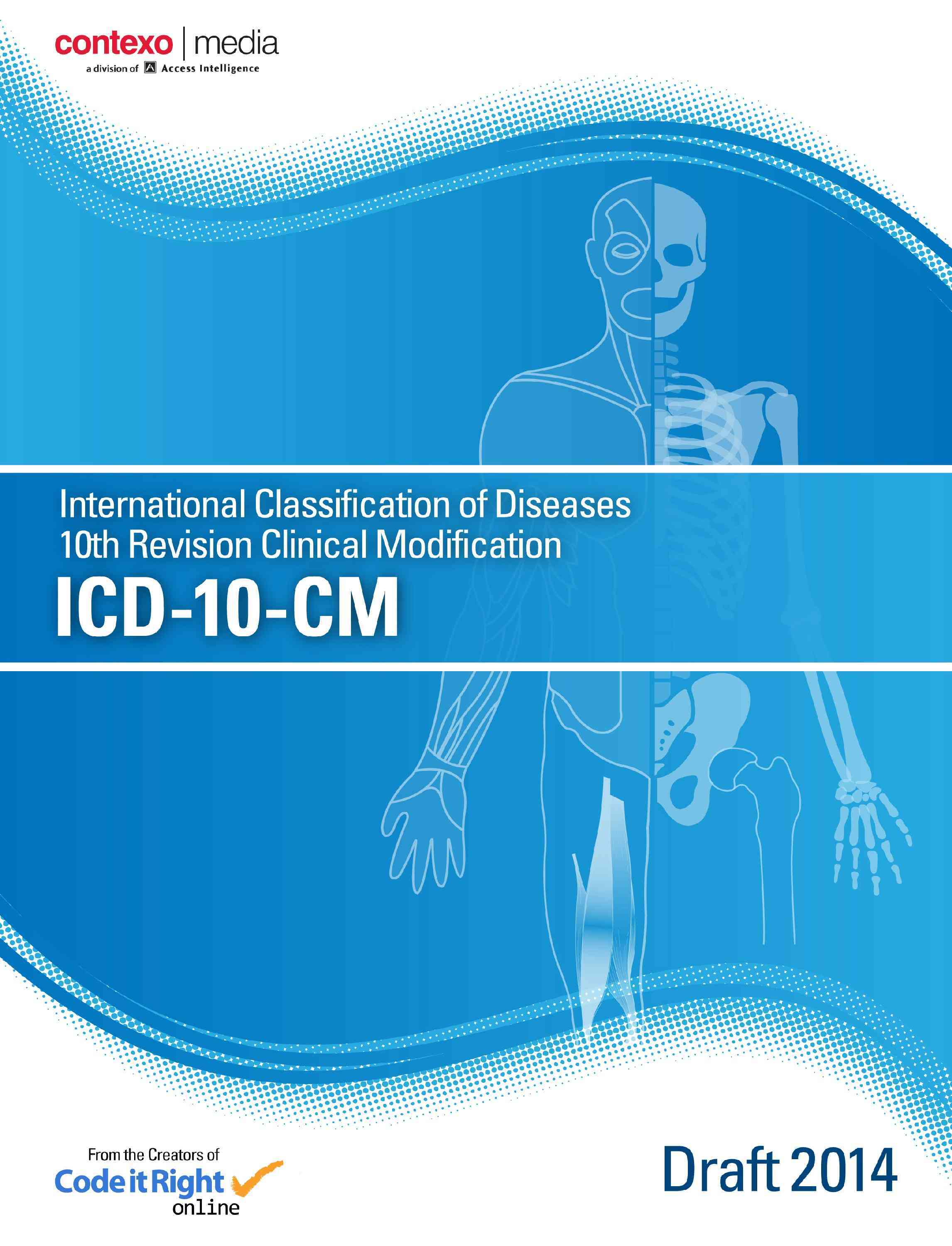 ICD-10-CM, 2014 Draft By Contexo Media